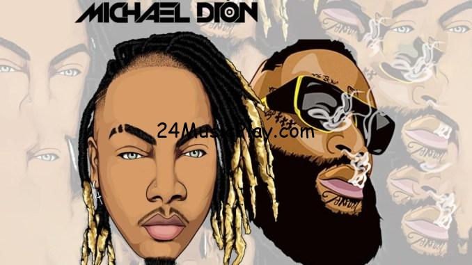 Michael Dion & Rick Ross Can You Hear Me Now? MP3 DOWNLOAD